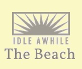Idle Awhile - The Beach